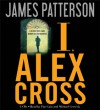 I, Alex Cross - James Patterson, Michael Cerveris, Tim Cain