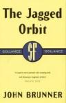 The jagged orbit - John Brunner - John Brunner