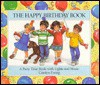 The Happy Birthday Book: A Party-Time Book with Lights and Music - Peter S. Seymour, Carolyn Ewing, Carolyn S. Ewing