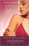 Satin Nights - Karen E. Quinones Miller
