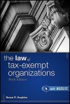 The Law of Tax-Exempt Organizations - Eric Hopkins