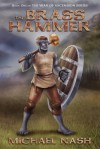 The Brass Hammer: Book One of the War of Ascension Series - Michael Nash