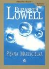 Piękna marzycielka - Elizabeth Lowell
