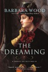 The Dreaming: A Novel of Australia - Barbara Wood