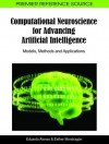 Computational Neuroscience for Advancing Artificial Intelligence: Models, Methods and Applications - Eduardo Alonso, Esther Mondragon
