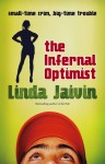 The Infernal Optimist - Linda Jaivin