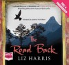 The Road Back (Audio Cd) - Liz Harris