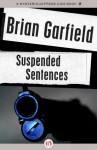 Suspended Sentences - Brian Garfield