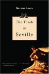 The Tomb in Seville - Norman Lewis