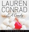 L.A. Candy (Audio) - Lauren Conrad