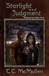 Starlight and Judgment - T.C. McMullen