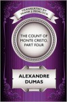 The Count of Monte Cristo, Part Four: The Revenge of Monte Cristo: A Play in Five Acts - Frank J. Morlock, Alexandre Dumas