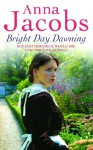 Bright Day Dawning - Anna Jacobs