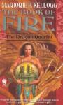 The Book of Fire - Marjorie B. Kellogg