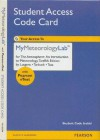 New Mymeteorologylab with Pearson Etext - Valuepack Access Card - For the Atmosphere: An Introduction - Frederick K. Lutgens
