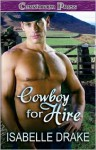 Cowboy For Hire - Isabelle Drake