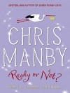 Ready or Not? - Chris Manby