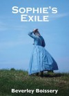 Sophie's Exile - Beverley Boissery