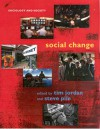 Social Change - Tim Jordan, Steve Pile