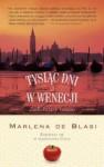 Tysiąc dni w Wenecji - Marlena de Blasi