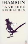 Seglfoss By - Knut Hamsun