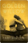 The Golden Willow: The Story of a Lifetime of Love - Harry Bernstein
