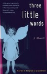 Three Little Words: A Memoir [With Earbuds] (Audio) - Ashley Rhodes-Courter