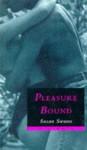 Pleasure Bound - Susan Swann