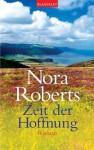 Zeit der Hoffnung: Roman (German Edition) - Margarethe van Pee, Nora Roberts