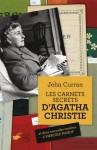 Les carnets secrets d'Agatha Christie - John Curran, Gérard de Chergé