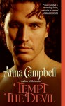Tempt the Devil - Anna Campbell