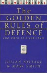 Golden Rules of Defence - Julian Pottage, Marc Smith