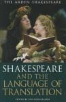 Shakespeare and the Language of Translation - Ton Hoenselaars
