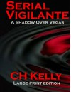 A Shadow over Vegas Large Print - C H Kelly