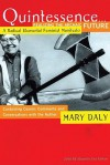 Quintessence...Realizing the Archaic Future - Mary Daly