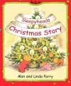 Sleepyhead Christmas Story - Alan Parry, Linda Parry