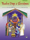 Twelve Days of Christmas: A Christmas Musical for Unison Voices (Director's Score), Score - Anna Laura Page, Jean Anne Shafferman