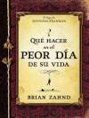 Que Hacer En El Peor Dia de Su Vida - Brian Zahnd