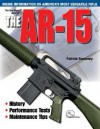 The Gun Digest Book of the AR-15 - Patrick Sweeney