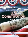 Understanding the U.S. Constitution (Documenting Early America) - Sally Senzell Isaacs