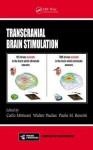 Transcranial Brain Stimulation - Carlo Miniussi, Walter Paulus, Paolo M. Rossini