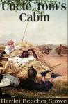 Uncle Tom's Cabin - Harriet Beecher Stowe, Kathryn Yarman