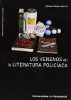 Los venenos en la literatura policiaca - Alfonso Velasco Martín
