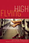 Flying High: Sexy Stories from the Mile High Club - Thomas S. Roche, Cheyenne Blue, Rachel Kramer Bussel, Alison Tyler, Teresa Noelle Roberts, Donna George Storey, Ryan Field, Matt Conklin, Stan Kent, Kristina Wright, Sommer Marsden, Elizabeth Coldwell, Jeremy Edwards, Craig J. Sorensen, Geneva King, Vanessa Vaughn, Zach
