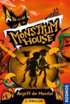 Monstrum House, 2, Angriff der Monster (German Edition) - Zana Fraillon, Simon Swingler, Michael Kohlhammer