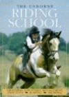 The Usborne Riding School - Kate Needham, Lucy Smith