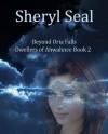 Beyond Oria Falls - Sheryl Seal, Tyler Seal, River Seal
