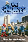 The Smurfs Movie Novelization - Stacia Deutsch, Rhody Cohon