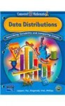 Data Distributions: Describing Variability and Comparing Groups (Connected Mathematics 2, Grade 7) - Glenda Lappan, William M. Fitzgerald, James T. Fey