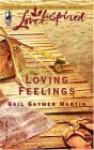 Loving Feelings - Gail Gaymer Martin